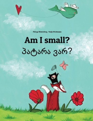 Am I small? Patara var?: Children's Picture Book English-Geo
