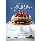 The Best Gluten-Free & Dairy-Free Baking Recipes by Grace Cheetham (2015-03-19)