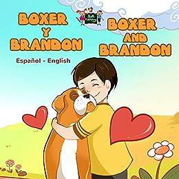 Boxer y Brandon Boxer and Brandon (Spanish English Bilingual Collection) (Spanish Edition)