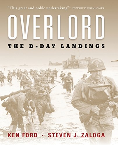 Overlord: The Illustrated History of the D-Day Landings (General Military)
