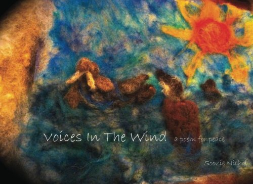 Voices In The Wind: a poem for peace pdf