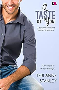 A Taste of You (Bourbon Brothers) by [Stanley, Teri Anne]