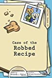img - for Case of the Robbed Recipe (Collar Cases, Book 1) by Amanda J. Pigford (2016-01-21) book / textbook / text book