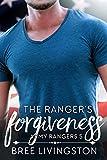 The Ranger's Forgiveness: A Clean Army Ranger Romance Book Five