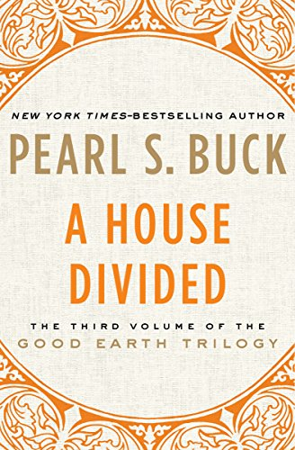A House Divided (The Good Earth Trilogy Book 3) ()