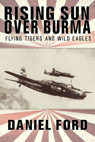 Tomahawk Flying Tigers - Rising Sun Over Burma: Flying Tigers and Wild Eagles, 1941-1942 - How Japan Remembers the Battle (Tales of the Flying Tigers Book 4)