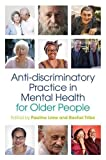 img - for Anti-discriminatory Practice in Mental Health Care for Older People book / textbook / text book