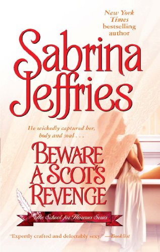 Beware a Scot's Revenge (The School for Heiresses Book 3) by [Jeffries, Sabrina]