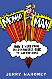 Mommy Man, Jerry Mahoney, 1589799224