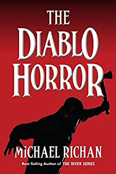 The Diablo Horror (The River Book 7) by [Richan, Michael]
