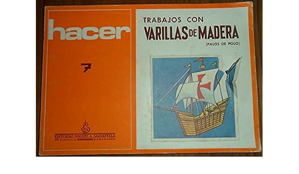 TRABAJOS CON VARILLAS DE MADERA PALOS DE POLO , HACER Nº7: Amazon ...