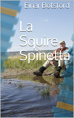 La Squire Spinetta (Italian Edition)
