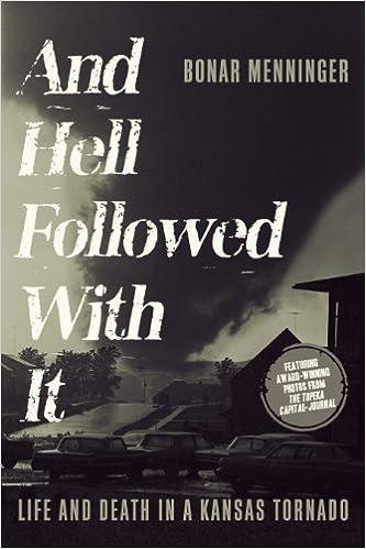 Ilmaisia online-kirjoja ei ladata And Hell Followed With It: Life and Death in a Kansas Tornado Suomeksi PDF iBook PDB
