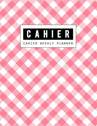 Cahier Weekly Notebook: Cahier Inserts, Cahier Planner, Weekly Insert, Daily Organizer Book, Size 8.5 x 11 Inch, 120 ()