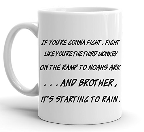 Suck My Mug - If You're Gonna Fight, Fight Like You're the Third Monkey on the Ramp . . ., White Ceramic Coffee Mug, 11 ounce - Things That Start With The Letter B