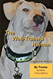 The Well Trained Human, Vicky Kaseorg, 1481877100