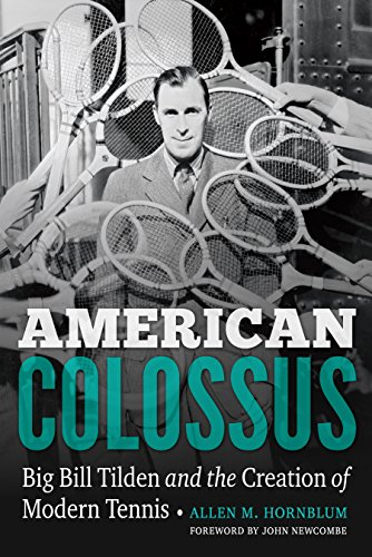 Book American Colossus: Big Bill Tilden and the Creation of Modern Tennis<br />P.D.F