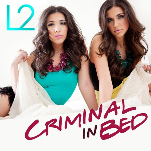 Criminal In Bed Single Explicit By L2 On Amazon Music Amazon Com