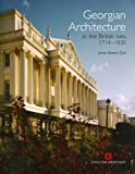 Georgian Architecture in the British Isles 1714-1830 (Second Edition)