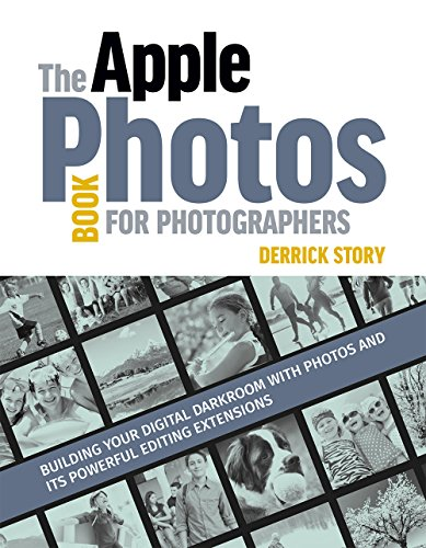 the-apple-photos-book-for-photographers-building-your-digital-darkroom-with-photos-and-its-powerful-
