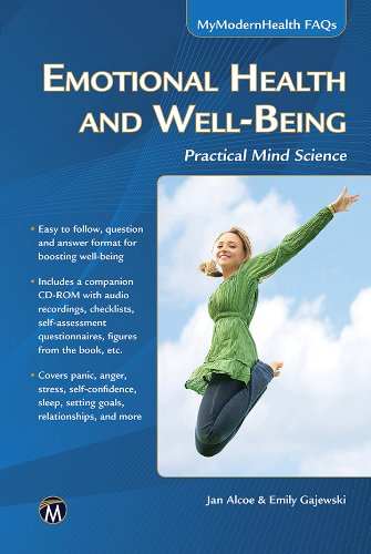 Download Emotional Health and Well-Being: Practical Mind Science (MyModernHealth FAQs) pdf