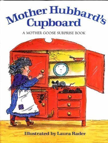 Mother Hubbard's Cupboard: A Mother Goose Surprise (Old Mother Cupboard)