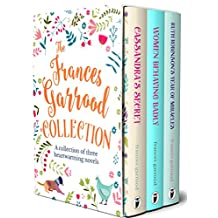 The Frances Garrood Collection: Cassandra's Secret, Women Behaving Badly & Ruth Robinson's Year of Miracles (Sapere Books Boxset Editions)