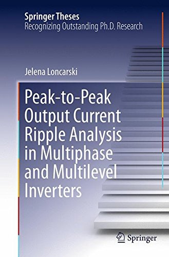 Peak-to-Peak Output Current Ripple Analysis in Multiphase and Multilevel...