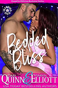 Bedded Bliss (Found in Oblivion Book 1) by [Quinn, Cari, Elliott, Taryn]