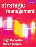 img - for Strategic Management: Process, Content, and Implementation by Hugh Macmillan (2001-01-25) book / textbook / text book