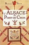 L'Alsace au point de croix par Senart