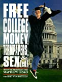img - for Free College Money, Term Papers, and Sex Ed book / textbook / text book