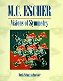 Visions of Symmetry, Doris S. Schattschneider, 0716723522