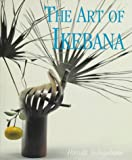 The Art of Ikebana, Hiroshi Teshigahara, 4079764162