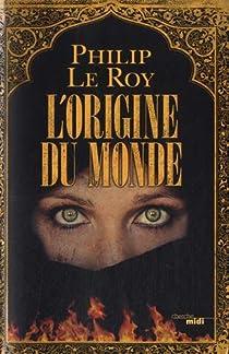 L'Origine du monde par Le Roy