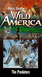 Marty Stouffer's Wild America - The Predators [VHS]