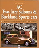 Ac Two-Litre Saloon and Dhc and Buckland Sportscars, Leo Archibald, 1903706246