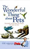 The Wonderful Thing about Pets, Gary Burghoff and Pets: Part of the Family Magazine Editors, 1579541879
