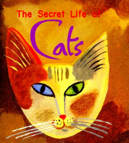 Secret Life Of Cats (Monterey Editions) - Ariel Books; LLC Andrews McMeel Publishing