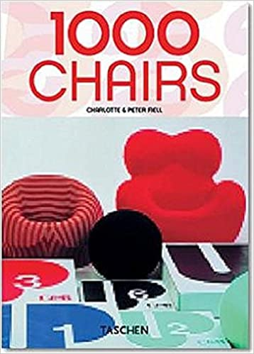 1000 Chairs (English, German and French Edition): Charlotte Fiell, Peter Fiell: 9783822841037: Amazon.com: Books