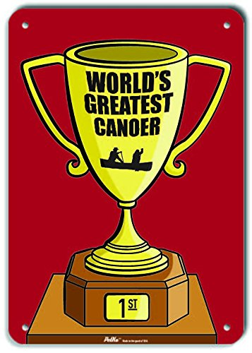 PetKa Signs and Graphics PKWG-0267-NA/_Worlds Greatest Canoer Aluminum Sign 10 x 14 Trophy Red