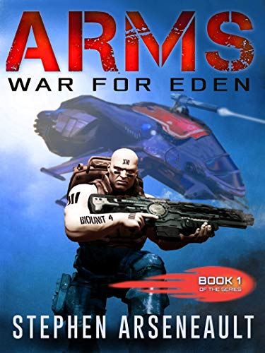 ARMS War for Eden: (Book 1)