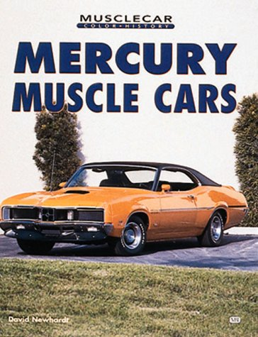 Mercury Muscle Cars (Musclecar Color History)