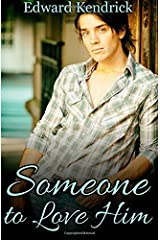Someone to Love Him Paperback