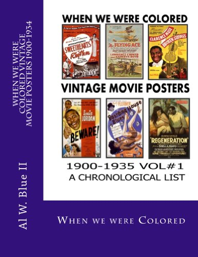 When we were colored Vintage movie posters 1900-1934