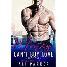 Money Can't Buy Love 1: (A Sexy Billionaire Bad Boy Novel)