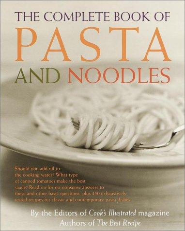 (The Complete Book of Pasta and Noodles)