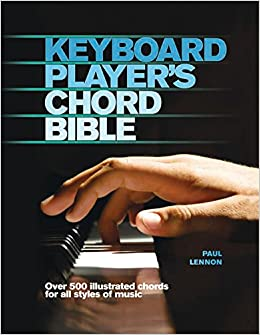 Keyboard Player's Chord Bible (Music Bibles): Paul Lennon