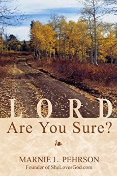 Lord, Are You Sure? by [Pehrson, Marnie]