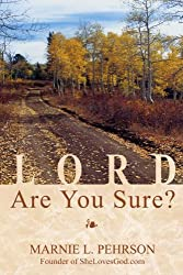Lord, Are You Sure?